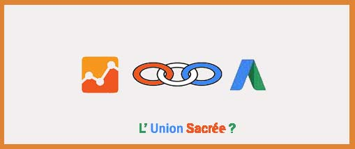 Union Adwords et Analytics en 1 clic post image
