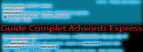 Guide complet Google Adwords Express