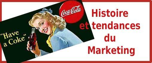 Histoire et Tendances du Marketing