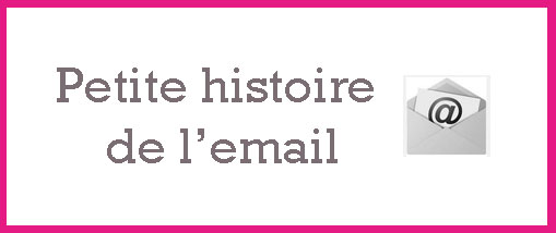 Petite histoire de l'email