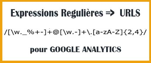8 expressions régulières pour Google Analytics