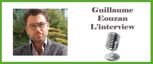 Guillaume Eouzan l'interview
