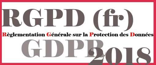 Règlementation Générale sur la Protection des Données : l'essentiel