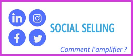 Booster le Social Selling