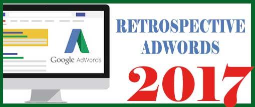 Rétrospective 2017 Google Adwords : 40 principales nouveautés