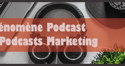 Sélection de Podcasts Marketing