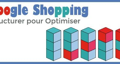 Google Shopping, l'Art de la Structuration