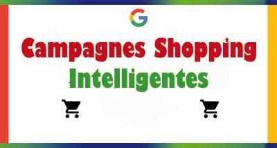 11 choses à savoir avant de démarrer avec les campagnes Shopping  Intelligentes
