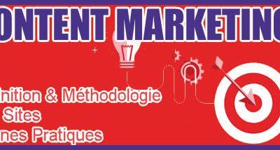 Content Marketing : Définition, Méthodologie, Littérature et Bonnes pratiques