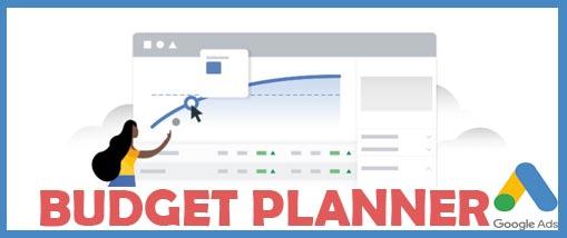 Budget planner – le planificateur de budget google ads