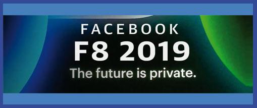 Facebook F8 la conférence du nouveau départ