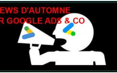 9 Nouvelles Fonctionnalités Google Ads