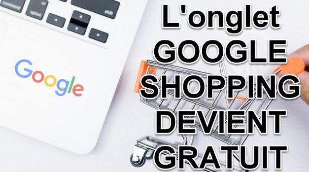 Google Shopping lance une offre gratuite