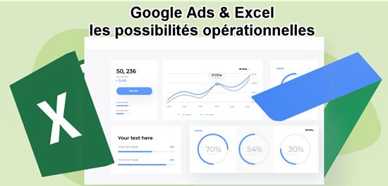 Google Ads Csv et Excel pour travailler ses campagnes (part 1)