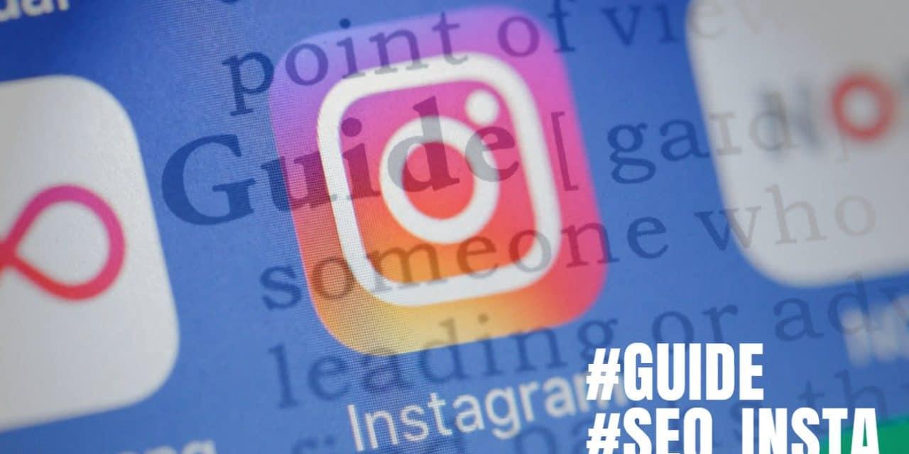 Guide Instagram un nouveau format de contenu… social !