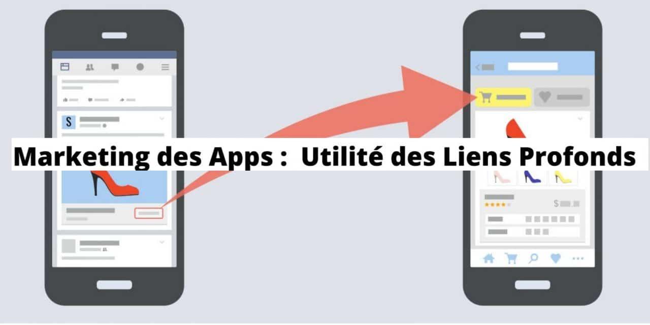 Usages des liens profonds en marketing pour applications mobiles