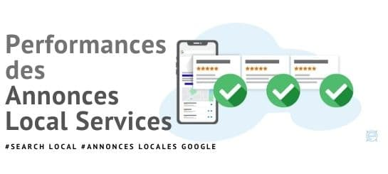 Performances des Annonces « Local Services » de Google