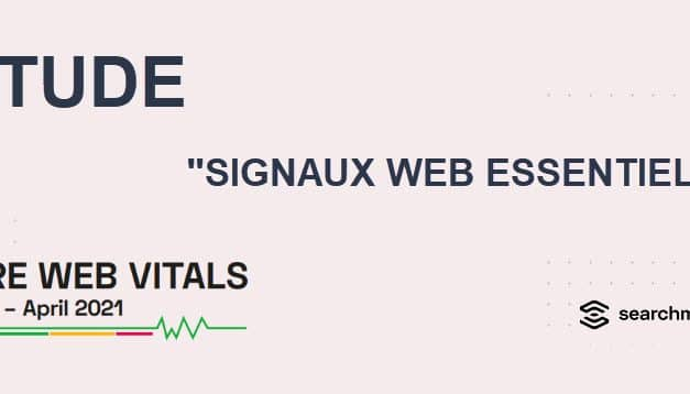 Etude sur les signaux web essentiels