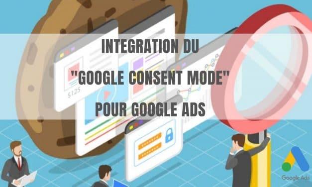 Intégration du Google Consent Mode pour Google Ads
