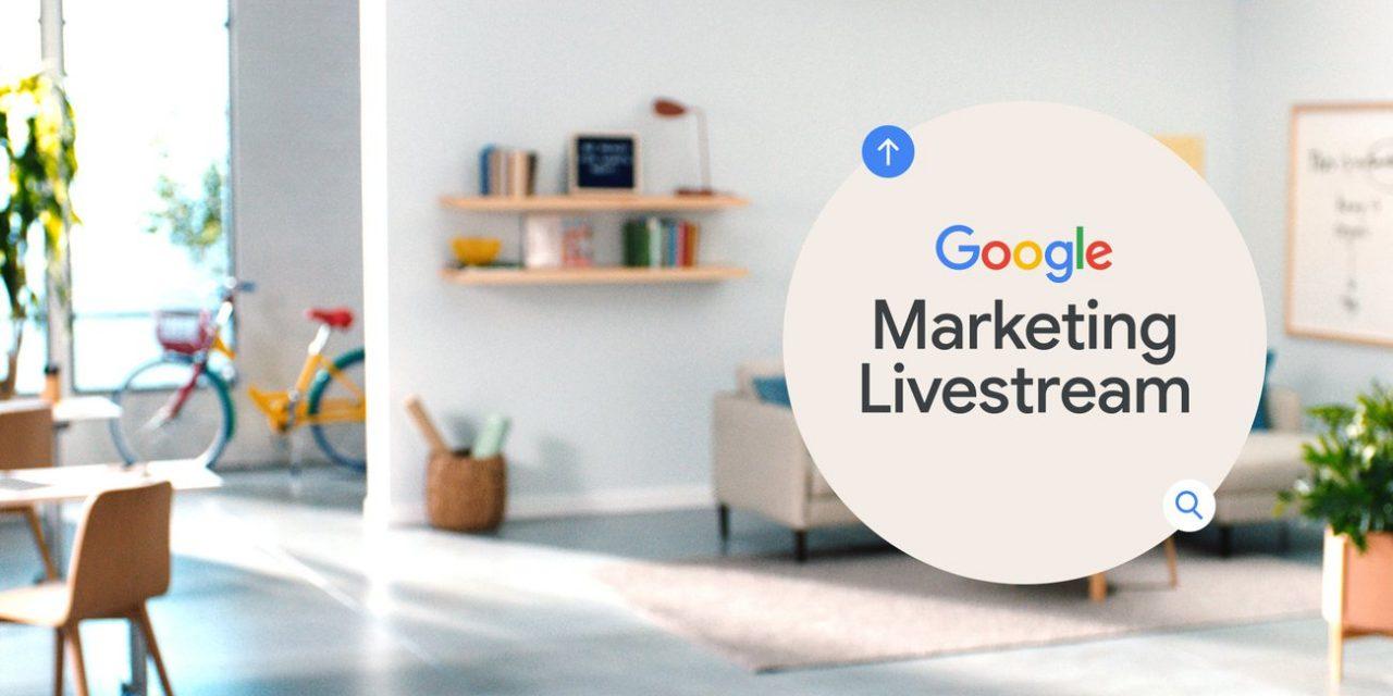 Google Marketing Livestream : principales nouveautés pour 2021 / 2022