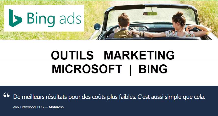 Panorama des Outils Marketing Microsoft/Bing