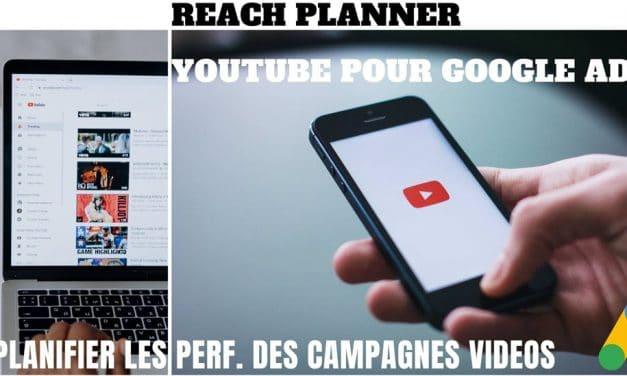Reach Planner de Google Ads pour Youtube